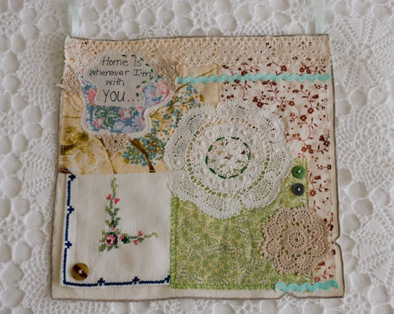 Home is wherever I'm with you Hanging with doilies and vintage fabrics