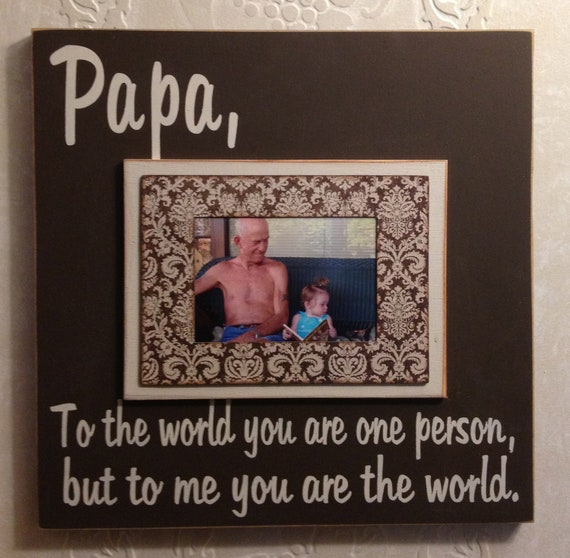 personalized photo frames papa to the world you are one person
