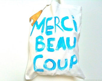 CUSTOM Merci Beaucoup TOTE Bag / Eve Damon
