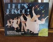 Let's Disco: A Complete Instructional System for Disco Dancing
