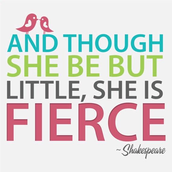 "Nursery Art For Girl's Room - 8"" x 8"" Shakespeare's Fierce Quote"
