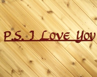 P. S. I Love You - Metal Wall Words - Metal Wall Art by PrecisionCut
