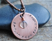"Bravery Quote Pendant, Stamped Copper Necklace reads ""Braver Than She Knows"" with Labradorite Stone"