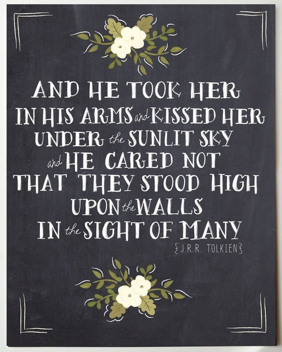 J.R.R. Tolkien Romantic Quote Print 11 x 14