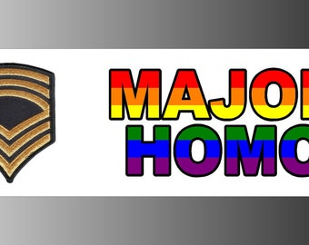 Major Homo Gay Pride Bumper Sticker Decal