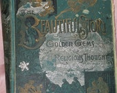 The Beautiful Story Golden Gems of Religious Thought 1889 Ed.