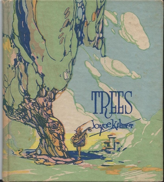 Trees by Joyce Kilmer, a gift book 12 pages by Buzza company 1926