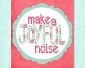 Joyful Noise 8x10 Printable Print