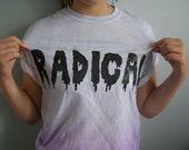 """Tie-dye """"Radical"""" T-Shirt"""