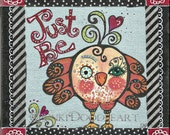 FUNKY Whimsical Little Birdie   JUST BE  original mixed media canvas