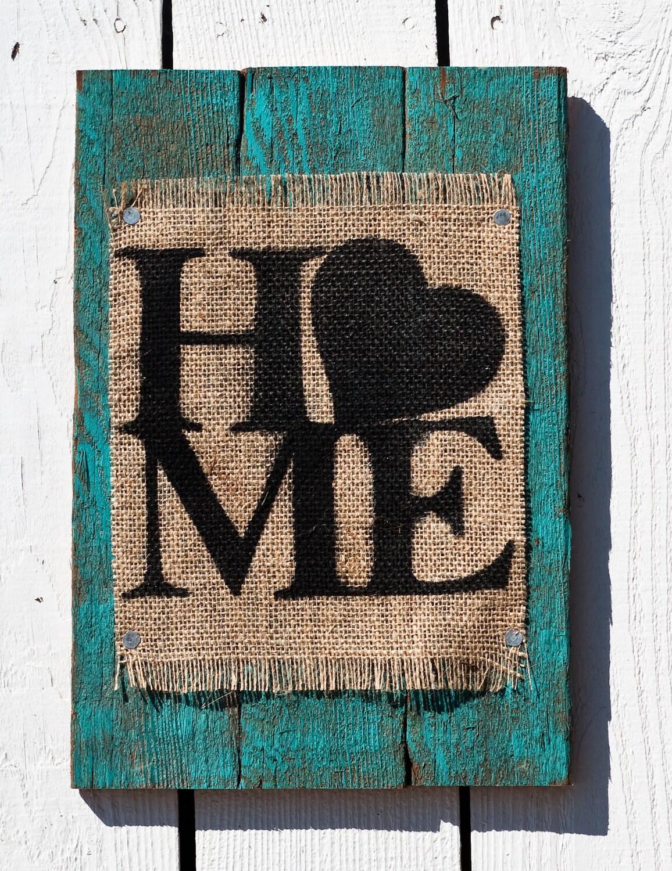 Teal Wooden Rustic Burlap Home Sign