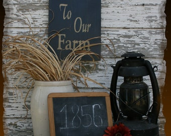 Welcome To Our Farm Primitive Smokehouse Stenciled Sign Decor