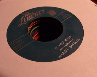 Margie Rayburn - If You Were b/w I'm Available - Liberty 55102 Vinyl 45 Record
