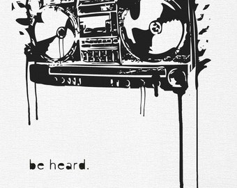 "Boombox ""Be Heard"" Screen Printed Poster 1 OF 25"