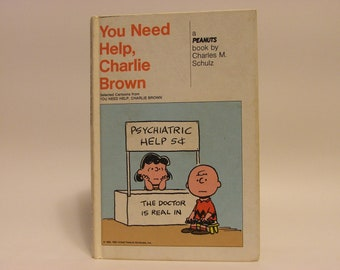 You Need Help, Charlie Brown by Charles M. Schulz