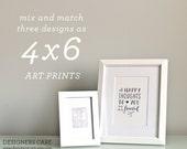 "Mix and Match THREE 4"" x 6"" Art Prints - You Pick the Designs"