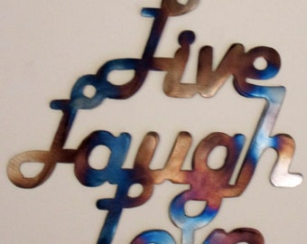 Live, Love, Laugh, Metal Art