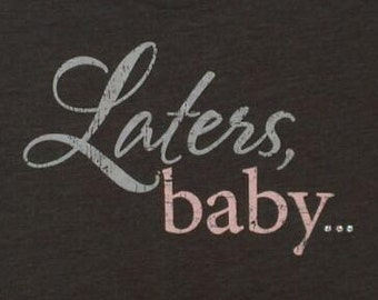 """Later's Baby Shirt - Grey - """"50 Shades of Grey"""" - Bling"""