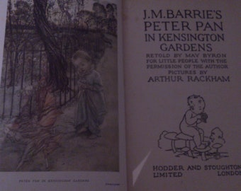 J.M.Barrie's Peter Pan in Kensington gardens pictures by Arthur Rackham
