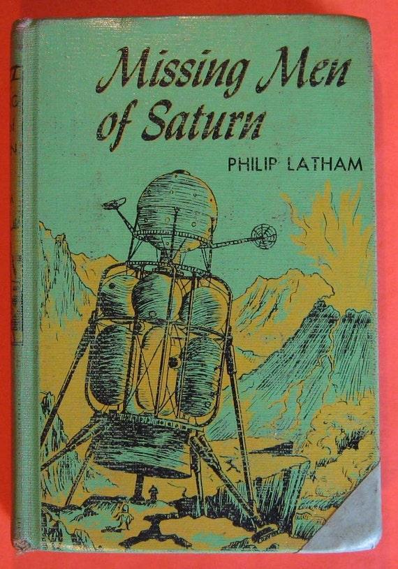 Missing Men of Saturn by Philip Latham - Vintage 1950s Children's Book