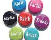 Personalized Name Magnet OR Name Pin - 1 or 2 1/4 inch custom magnets, pinback buttons, pocket mirror - fridge magnet, pins, mirrors