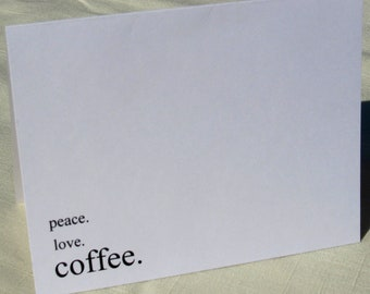 Coffee Note Cards - Peace Love Coffee Greeting Cards - Set of 8