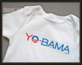 Yo-Bama Obama 2012 Baby Onesie - Funny Baby Gift