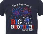 4th of July pregnancy announcement I'm going to be a BIG BROTHER (or big sister) DARK fireworks T-shirt