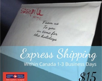 Express Shipping Within Canada 1-3 business days