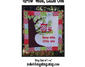 Grow wise, little one AND An owls playground PATTERNS