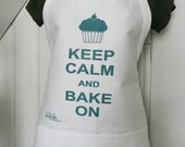 Keep Calm and Bake On Full Apron Retro Cotton Kitsch Cupcake Teal on White Adjustable Strap