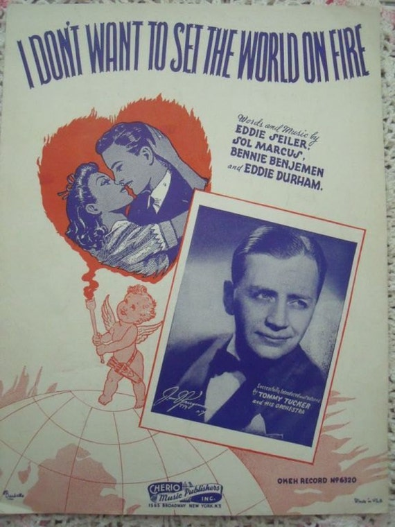 1941 I Don't Want To Set The World On Fire Song Book Sheet Music