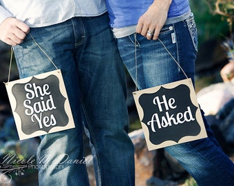 He asked she said yes engagement photo prop signs