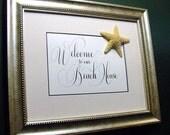 Framed Summer Beach House sign.  Welcome