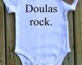 Doulas Rock. Organic Onesie or Tee