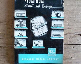 1951 Aluminum Structural Design spiral bound book by Reynolds Metal from Diz Has Neat Stuff