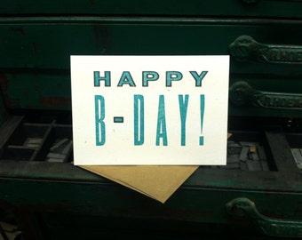 Happy B-Day - Unisex Happy Birthday Card - letterpress card by BIMPRESSED