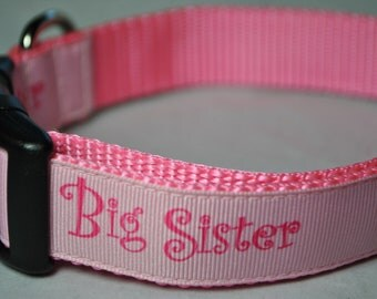 "Big Sister Pink 1"" Adjustable Dog Collar"