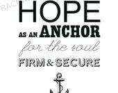 Hebrews 6:19 Print Anchor Typography Scripture Print