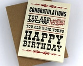 """Happy Birthday Card """"Too Old to Die Young"""", Greeting Card, Black and Red Print"""