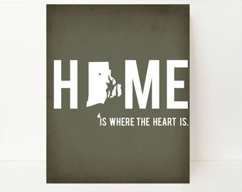 Rhode Island Print - Home Is Where The Heart Is - Home Map - Anniversary Gift - New Home Gift - Housewarming Gift - Hometown Art - Home Art