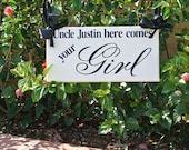 Here comes your Girl...ringbearer prop...flower girl...wedding...sign...Two Sided