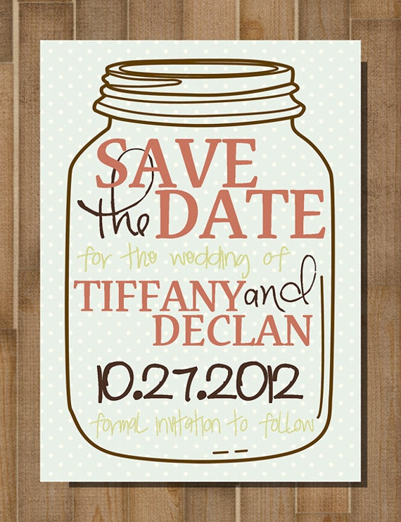 Items similar to PRINTABLE Save the Date: Mason Jar -- 4x5.5, Flat ...