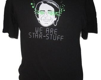 Carl Sagan Shirt : We Are Star Stuff Kirby Dots