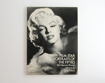 Film Star Portraits of the Fifties - Vintage Photography Book - Black and White Photos - 1950s Movie Stars - Hollywood Actors Glamour Shots