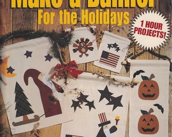 Make a Banner For the Holidays - One Hour Projects - Applique Using Fusible Underlayment - Year Round Holliday Patterns