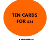 Greeting Card Bulk Pack - Ten cards for thirty four dollars.