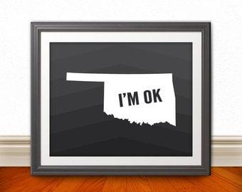I'M OK, Oklahoma, Oklahoma Print, Oklahoma Art, Oklahoma Art, Oklahoma State, Home Decor, Wall Art, Oklahoma Sign - 8x10 Print