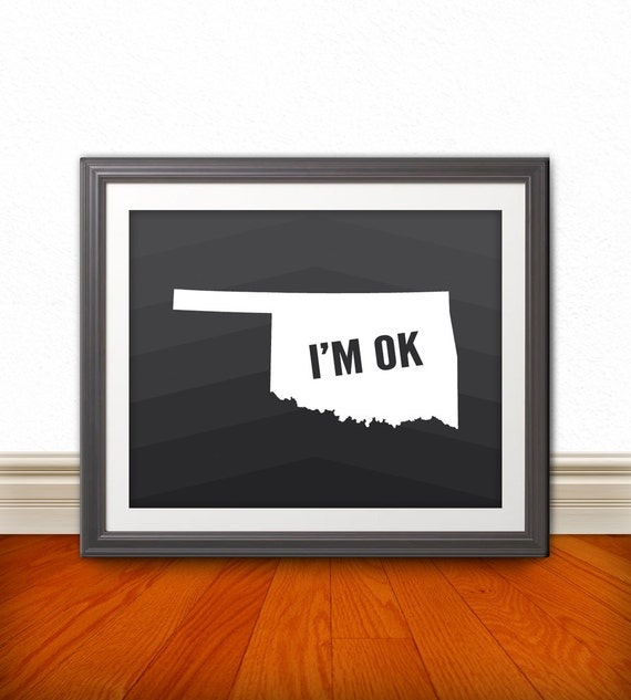 I 39 M Ok Oklahoma Oklahoma Print Oklahoma Art Oklahoma