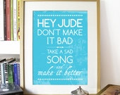 Beatles Song Music HEY JUDE Poster Art print illustrated with Typography - A3 size Poster art print fits 11x16 inch opening frame Poster